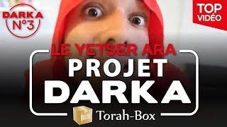 Projet Darka n°3 - Le Yetser Hara