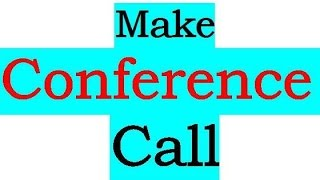 How we can make a conference call through mobile phone
