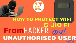 How to protect wifi from hacker | how to save wifi for unauthorised use |jio hotspot wifi controller