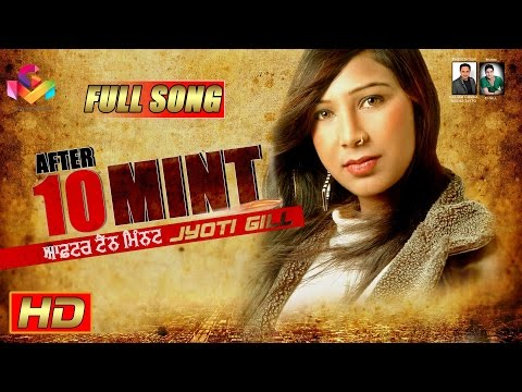 Xxx Mp4 Jyoti Gill After 10 Mint Goyal Music Official Song 3gp Sex