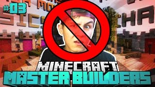 WIESO GEBANNT?! - Minecraft Master Builders #03 [Deutsch/HD]