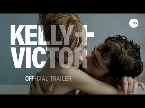 Kelly+Victor - Official UK Trailer
