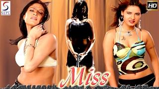 Miss l (2017) Bollywood Hindi Full Movie HD l Roshi Khan, Gopal Gupta