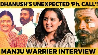 Asuran Journey, Long Time Friendship with Dhanush, Personals & More - Manju Warrier Opens Up