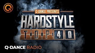 Q-dance Radio   Hardstyle Top 40 Of May 2019