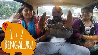 Bengaluru On One Plus Two | Being Indian