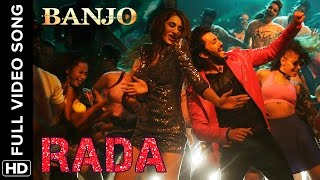Rada Rada (Full Video Song) | Banjo | Riteish Deshmukh & Nargis Fakhri