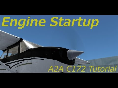 Xxx Mp4 A2A Cessna 172 Tutorial Video 3 Engine Startup 3gp Sex