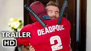 "DEADPOOL 2 ""Deadpool Meets David Beckham"" Trailer (2018) Ryan Reynolds Movie HD"