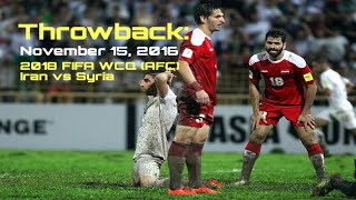 Throwback: Iran vs. Syria (2018 WCQ) | AFC, a Disgrace to Football