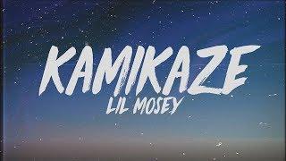 Lil Mosey - Kamikaze (Lyrics)