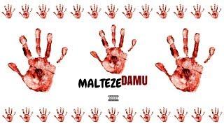 Malteze - Damu (Audio)