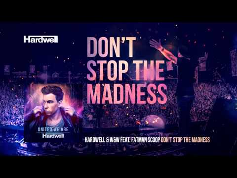 Xxx Mp4 Hardwell W W Feat Fatman Scoop Don T Stop The Madness OUT NOW UnitedWeAre 3gp Sex