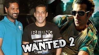 Salman Khan और Prabhu Deva आये  Wanted 2 के लिए एक साथ