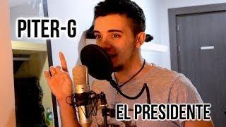 Piter-G - El Presidente (Rapeo a c‡mara)