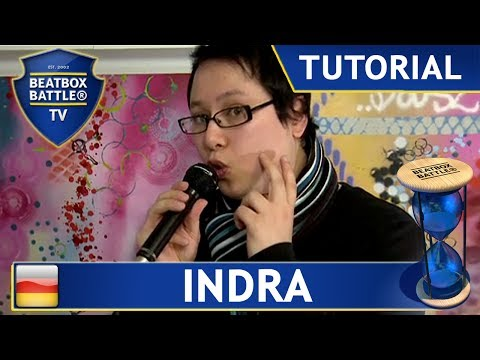 Indra - Basic Sounds - Tutorial - Beatbox Battle TV