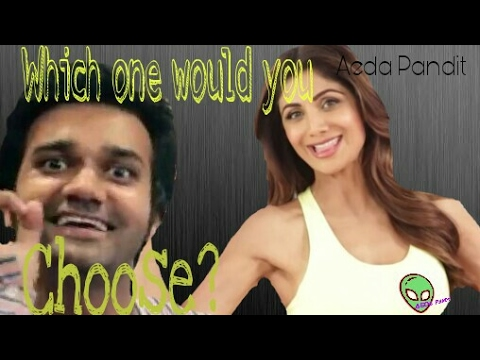 Dehati Maza sex OR Shilpa Shetty (this is wrong)