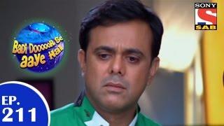 Badi Door Se Aaye Hain - बड़ी दूर से आये है - Episode 211 - 31st March 2015