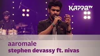 Aaromale - Stephen Devassy f. Nivas - Music Mojo Season 2 - Kappa TV