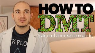 How to DMT (safe use guide)