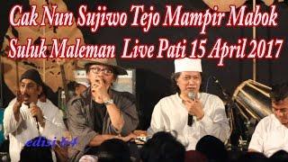 Cak Nun Mampir Mabok  Suluk Maleman  Live Pati 15 April 2017 - Sujiwo Tejo Dan Habieb Anis