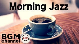 Morning Jazz Music - Relaxing Music for Work and Study
