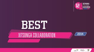 Xitsonga Music Awards 2014 Best Xitsong Collaboration