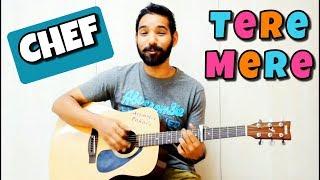 Tere Mere Guitar Lesson Chef | Armaan Malik | | Acoustic Pahadi |