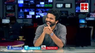 MEET EDITORS WITH NEERAJ MADHAV _Reporter Live