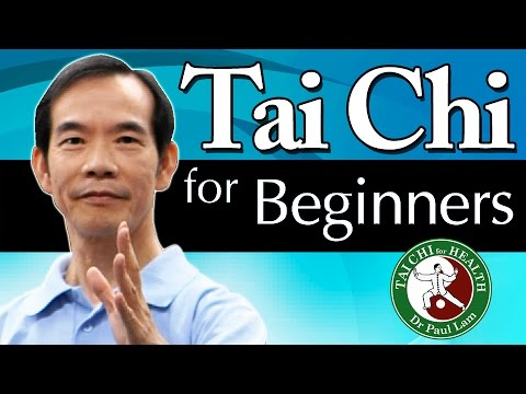 Tai Chi for Beginners 8 Lessons with Dr Paul Lam first lesson below