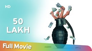 50 Lakh (2007) (HD) Hindi Full Movie - Pavan Malhotra | Mohit Chadda | Chandra Sekhar Yeleti