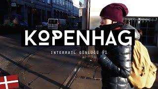 Interrail Günlüğü #1: Kopenhag