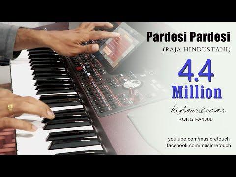 Xxx Mp4 Pardesi Pardesi Raja Hindustani Keyboard Cover Bollywood Instrumental By Music Retouch 3gp Sex