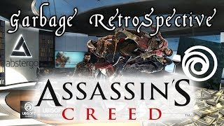 Garbage Retrospective To The Assassin's Creed Series