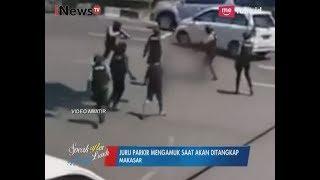 Video Amatir Detik-detik Juru Parkir Mengamuk dan Dilumpuhkan Polisi - SAL 11/09