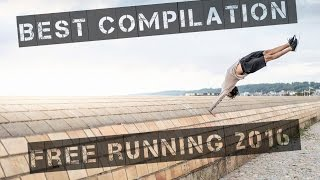Compilation Free running 2016 : SIDE MY HEART  .