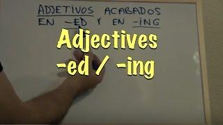 INGLÉS. 3b- Adjetivos en -ED y -ING. Inglés para hablantes de español. Tutorial