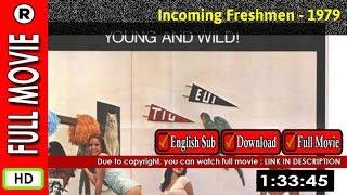 Watch Online: Incoming Freshmen (1979)