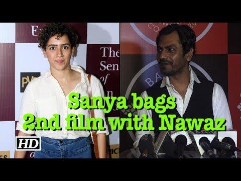 Xxx Mp4 Sanya Malhotra Bags Her 2nd Film With Nawazuddin Siddiqui 3gp Sex