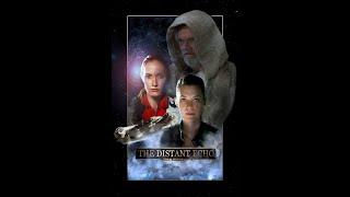 THE DISTANT ECHO: A Star Wars Fan Film