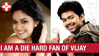 I am a Die Hard Fan of Vijay - Keerthi Suresh | Bhairava Tamil Movie | Latest Tamil Cinema News