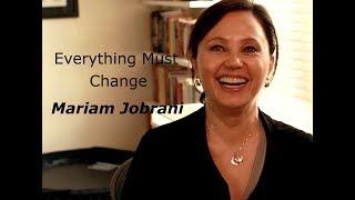 Everything Must Change - Mariam Jobrani Documentary