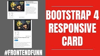 #frontendfunn - Responsive Bootstrap 4 Cards Design Tutorial