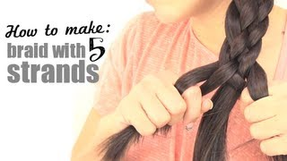 How to make a braid with 5 strands