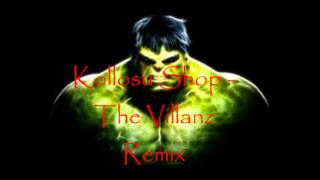 Kollosu Shop - The Villanz (Remix)