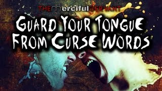 Guard Your Tongue from Curse Words ᴴᴰ