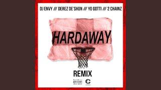 Hardaway (feat. Yo Gotti & 2 Chainz) (Remix)