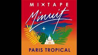 Minuit Mixtape Tropicale