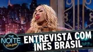Entrevista com Inês Brasil   The Noite (15/03/17)