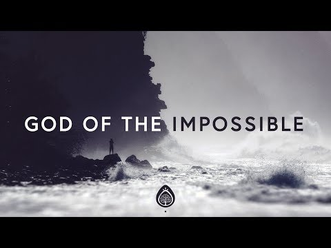 Lincoln Brewster ~ God Of The Impossible (Lyrics)